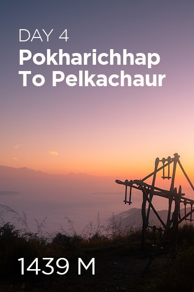 Day 4 Pokharichhap to Pelkachaur